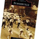 Summerville's History in Pictures